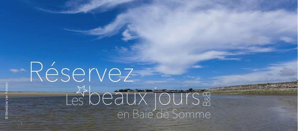 Réservez votre chambre d'hôtes en Baie de Somme, aux beaux jours en Baie de Somme