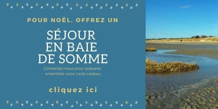 cartes cadeaux baie de Somme, chambres d'hôtes les beaux jours en Baie de Somme