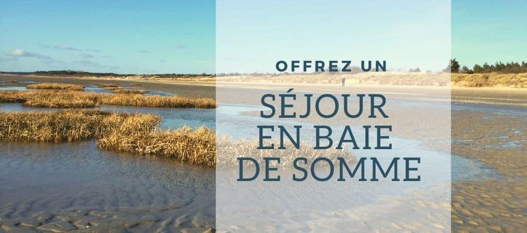carte cadeau séjour en Baie de Somme, chambre d'hôtes les beaux jours en Baie de Somme